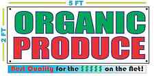 ORGANIC PRODUCE Banner Sign NEW Larger Size Best Quality for The $$$