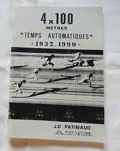 1991 4x100 Meters 1932-1990 Patinaud Track Field Athletics Athletisme Atletica