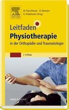 Leitfaden Physiotherapie in der Orthopädie und Traumatologie, NEU/OVP+PORTOFREI