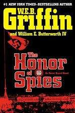 The Honor of Spies (Honor Bound) by W.E.B. Griffin