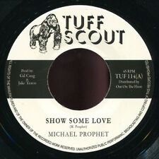 """Michael Prophet - Show Some Love NEW!!! Tuff Scout 114 7"""""""