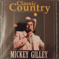 CLASSIC COUNTRY : MICKEY GILLEY- BRAND & SEALED NEW CD