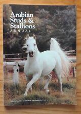 Arabian Studs & Stallions Annual Volume 18 1991