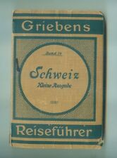Grieben Griebens Reiseführer 24 1928 Schweiz 13 Karten