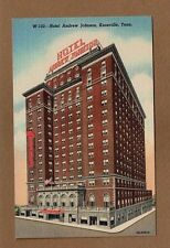 Knoxville,TN Tennessee, Hotel Andrew Johnson, not used, circa 1947