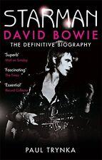 Starman: David Bowie - The Definitive Biography, Trynka, Paul, New condition, Bo