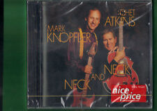 MARK KNOPFLER CHET ATKINS - NECK AND NECK  CD NUOVO SIGILLATO