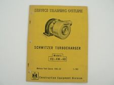 International Harvester Schwitzer Turbocharger Service Training Outline Manual