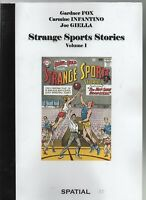 STRANGE SPORTS STORIES. Tome 1. Collection Spatial n°25. Francis Valery 2008