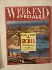 Weekend Speciale- Lungo le coste della Sicilia- Supp. al n.7/8 di Weekend Viaggi