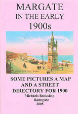 Margate in the Early 1900s: Some Pictures, a Map and a Street Directory