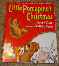 Little Porcupine's Christmas by Joseph Slate / Felicia Bond (2002)