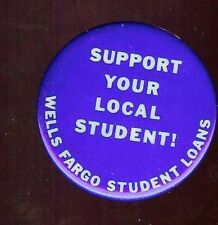 Support Local STUDENT Loan WELLS FARGO old Pin Banking