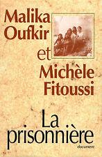 La prisonniere.Malika OUFKIR / Michele FITOUSSI.France Loisirs P003