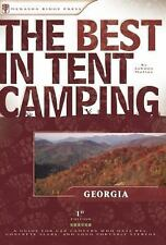 The Best in Tent Camping: Georgia: A Guide for Car Campers Who Hate RV's,