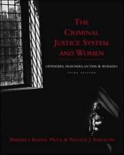 The Criminal Justice System and Women : Offenders, Prisoners, Victims, and...