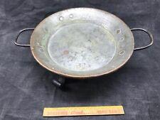 Ancien plat en cuivre 3 pieds en fer forgé riveté 19 eme leche frite