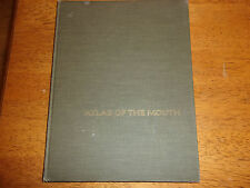 Atlas of the Mouth In Health and Disease, Massler 1958, Hardcover