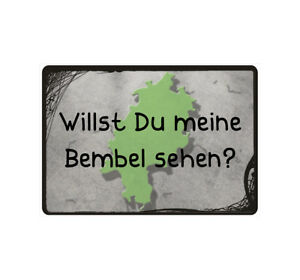 """Schild Hinweisschild Hinweis """"Willst du meine Bembel sehen"""" Hessen Spruch Fun"""