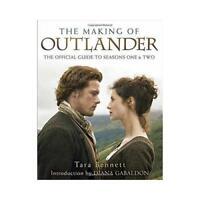 The Making of Outlander, the Series by Tara Bennett, Diana Gabaldon (introduc...