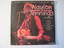 "Waylon Jennings"" Don't Think Twice It's Alright"" (1979) *Rare Import! England!"