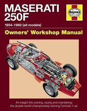 MASERATI 250F: OWNERS WORKSHOP MANUAL. 1954-1960 (ALL MARKS)
