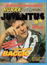 HURRA' JUVENTUS-1990 N.11- BAGGIO-JULIO CESAR- NO ROMANZO JUVE