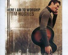 CD TIM HUGHES here i am to worship UK 2001 EX