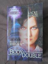 SIGNED by Author: Body Double No. 12 by Vicki Hinze (2004, Paperback) Bombshell