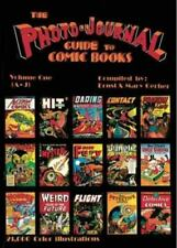 The Photo-Journal Guide to Comic Books, Vol. 1: A-J