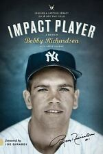 Impact Player: Leaving a Lasting Legacy On and Off the Field, Richardson, Bobby,
