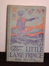 """Antique CHILDREN'S BOOK """"The LITTLE LAME PRINCE"""" by Miss Mulock, c1928 Hardcover"""