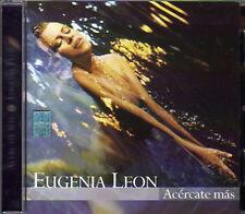 EUGENIA LEON Acercate Mas CD new & sealed NUEVO importado de Mexico