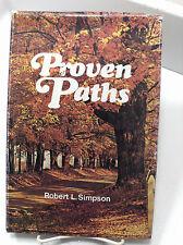PROVEN PATHS- Organizing For Eternity- Elder Robert L Simpson- 1st Ed Mormon LDS