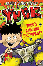 Yuck's Amazing Underpants by Matt and Dave (Paperback) New Book