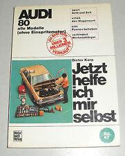 Reparaturanleitung Audi 80 B1 Typ 80 / 82, Baujahre 1972 - 1978