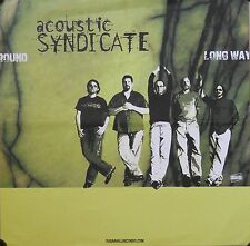 ACOUSTIC SYNDICATE, LONG WAY ROUND POSTER (SQ33)
