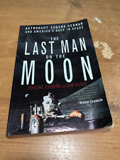 The Last Man On The Moon by Eugene A. Cernan BOOK (Paperback)