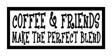 Coffee & Friends Make The Perfect Blend Fun Unique Magnet for Fridge or Car