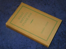 WHAT BAPTISTS STAND FOR Henry Cook HB3rd 1958 Non-conformist church belief tenet