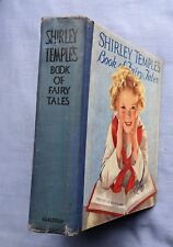 SHIRLEY TEMPLE'S BOOK OF FAIRY TALES 1936 ILLUSTRATED AND WITH PHOTOS OF TEMPLE
