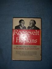 ROOSEVELT AND HOPKINS by Robert E. Sherwood/1st Ed/HCDJ/Biography/Political