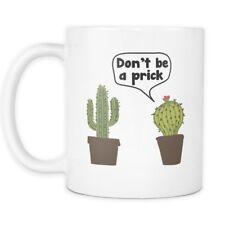 Don't be a Prick Mug - Bunch of Pricks Mug - Funny Cactus Mug - 11oz Coffee Cup