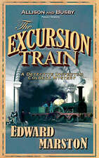 The Excursion Train by Edward Marston (Paperback) New Book