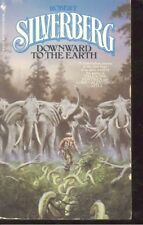 Downward to the Earth by Robert A. Silverberg (1984, Paperback)