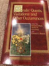 Grails: Quests, Visiations and Other Occurrences: Signed