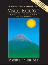An Introduction to Programming with Visual Basic 6. 0 by David I. Schneider