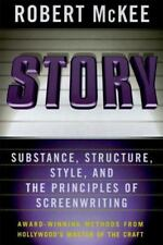 Story: Substance, Structure, Style and The Principles of Screenwriting, McKee, R