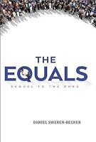 Equals, The (Ones) by Sweren-Becker, Daniel, NEW Book, FREE & FAST Delivery, (Ha