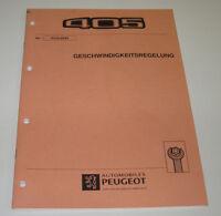 Werkstatthandbuch Peugeot 405 Geschwindigkeitsregelung  GRA Tempomat 1993